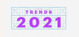 "Fjord Trends 2021: ""2021 Will Redefine the 21st Century"""